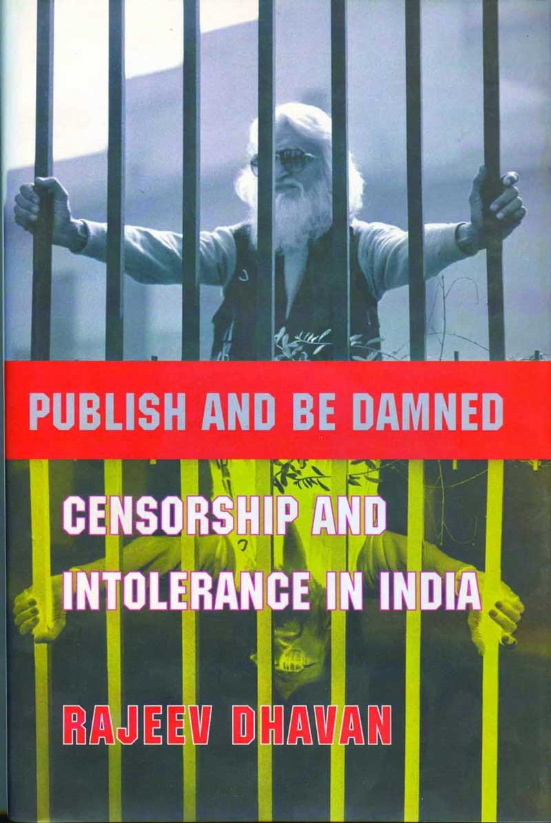 Publish & Be damned: Censorship and intolerance in India